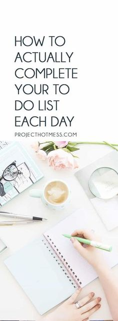 Learn how you can actually complete your to do list each day. Give yourself a greater sense of achievement, after all your to do list is meant to be done! Productive   To Do List   Organised   Be More Productive   Productivity   To Do List Hacks   Productivity Tips