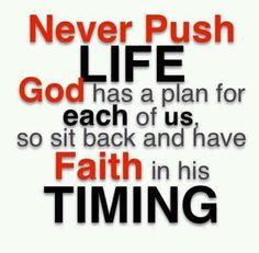 Faith and timing!