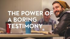 Pastor Aaron Gray has a boring testimony. Here he writes about why you don't need a crazy story to lead people, and why you need Jesus just as much as everyone else.