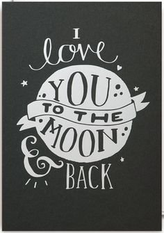 print & pattern, to the moon and back, lettering, valentine card, monochrome, greeting card