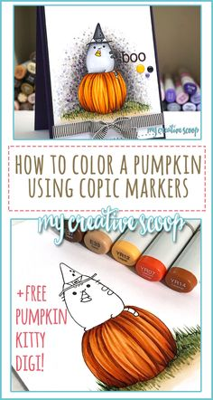 How to Color a Pumpkin using Copic Markers + FREE Digi Stamp - Download your FREE Digi stamp and follow my simple step by step instructions on coloring.