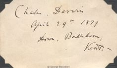 In his later years Darwin was regarded as an international celebrity and many collectors wrote to him requesting his autograph. This is one from such a collection.