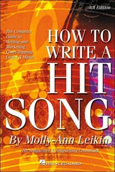 How+to+Write+a+Hit+Song:+The+Complete+Guide+to+Writing+and+Marketing+Chart-Topping+Lyrics+and+Music