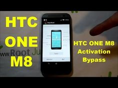 How to Bypass Activation on the HTC ONE M8 2014 edition