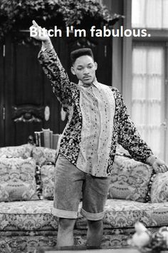 Wake up in the morning feeling like...Will Smith.