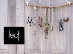 The LEAF Series: DIY Jewelry Branch