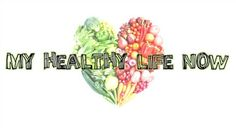My Healthy Life Now