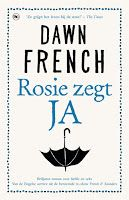 Recensie door Xandra: Rosie zegt ja - Dawn French