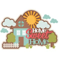 {FREE Cut File} Home Sweet Home-- Available for FREE today only, July 23