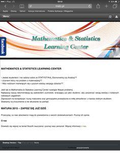 MATHEMATICS & STATISTICS LEARNING CENTER    • Jesteś studentem i nie radzisz sobie ze STATYSTYKĄ, Ekonometrią czy Analizą?? • Uczniem który ma problem z matematyką?? • Albo rodzicem martwiącym się o poziom wiedzy swojego dziecka??  Jeśli tak to Mathematics & Statistics Learning Center rozwiąże Wasze problemy. Najlepszą naszą rekomendacją są zadowoleni uczniowie, wracający już jako studenci, aby poszerzyć swoją wiedzę z kolejnych ciekawych zagadnień. Zapraszam na korepetycje i kursy maturalne…