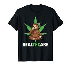 Smoking A Blunt, Weed Shirts, Funny Sloth, Weed Shop, Weed Humor, Bongs, Friends Family, Cannabis, Health Care