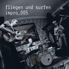 fliegen und surfen - impro_005 https://www.facebook.com/FliegenUndSurfen www.tildmusic.com Sound: Stefan Zintel / www.tildmusic.com Foto: www.rich-serra.de