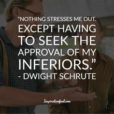 25 of the Funniest Dwight Schrute Quotes To Make You Smile Today Office Quotes, Work Quotes, Quotes To Live By, Deep Quotes, Michael Scott, Dwight Schrute Quotes, Bible Quotes, Quotes Quotes, Stress