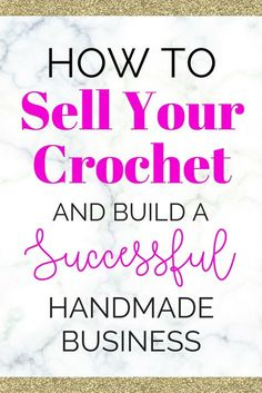 Learn how to sell your crochet and earn an income doing what you love! Proven steps, tips, and techniques from a successful seller.