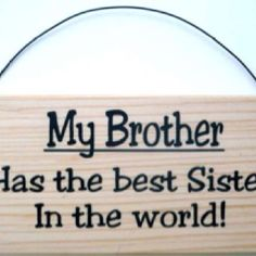 """I do believe this to be a fact! And should be """"Brother's"""" :)"""
