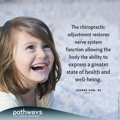 Why Should Children Have Chiropractic Care? by Jeanne Ohm, DC in Pathways to Family Wellness issue # 05