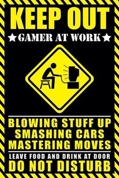 Gamer at Work - Warning Sign Poster #gaming #popartuk