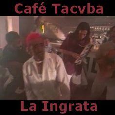 Acordes D Canciones: Cafe Tacvba - La Ingrata