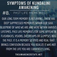 Symptoms of Kundalini Awakening#8. Encountering Past Life...
