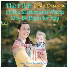 Babywearing Educator Laura Brown shares Pros and Cons of the five different types of baby carriers available