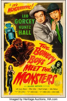 The Bowery Boys Meet the Monsters (Allied Artists, One Sheet X Comedy. Starring Leo - Available at Sunday Internet Movie Poster. 1960s Movies, All Movies, Vintage Movies, Disney Movies, Ellen Corby, Leo Gorcey, The Bowery Boys, Hollywood, Comedy Films
