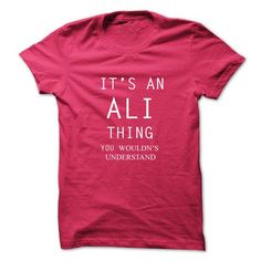 It's an ALI Thing You Wouldn't Understand T Shirts, Hoodies. Get it now ==► https://www.sunfrog.com/No-Category/Its-An-ALI-ThingYou-Wouldns-Understand.html?57074 $19