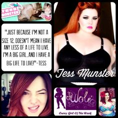 The Wole' Curvy Girl Of The Week Is Tess Munster! - I find her continually inspiring.