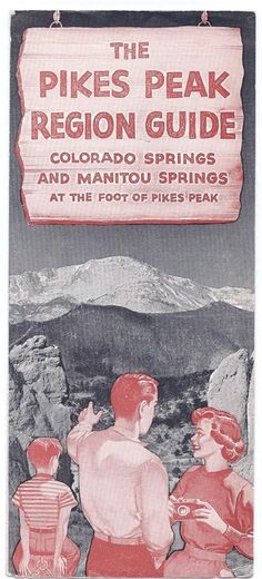 1958 Pikes Peak Region Tourist Brochure Colorado Springs Manitou Springs