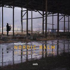 soultrainonline.de - REVIEW: Karl Seglem – Nordic Balm (Ozella Music/Galileo MC)!