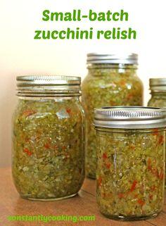 Preserve the Flavours of Fall with this Small Batch Zucchini Relish - Canning - Zucchini Zuchini Relish, Zucchini Relish Recipes, Canning Zucchini, Zucchini Pickles, Zuchinni Recipes, Jelly Recipes, Large Zucchini Recipes, Pickled Zucchini, Recipe Using Zucchini