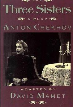 The Three Sisters - Anton Chekhov