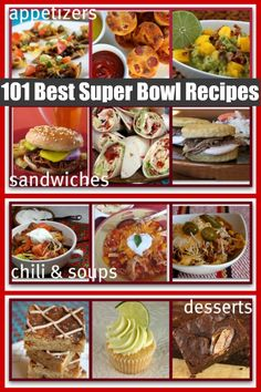101 of the Best Super Bowl Recipes on the Internet, including appetizers, sandwiches, soups, chili and desserts.