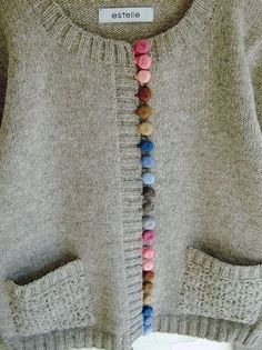 Sew yarn over buttons to make different colors. Add crochet loops on edge to fasten. This would be so cute on plain children's sweaters! Knitting Projects, Knitting Patterns, Knitting Supplies, Refashion, Pulls, Diy Clothes, Knit Crochet, Crochet Buttons, Crochet Baby
