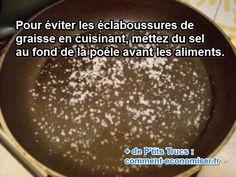 Le Truc Pour Cuire ses Aliments à la Poêle Sans Faire d'Éclaboussures. Food Hacks, Apple Pie, Salt, Cooking, Tips, Buffer, Plaque, Html, Calligraphy