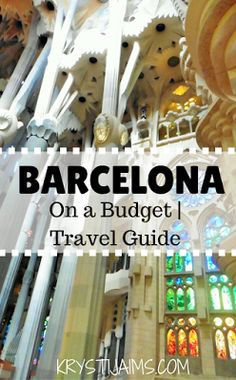Barcelona on a Budget | Travel Guide