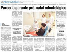 Parceria garante pré-natal odontológico Fonte: Folha da Região