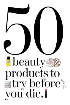 The 50 best beauty product breakthroughs, drugstore finds, and unreal splurges you have to sniff, lather, or apply at least once in your lifetime. | allure.com