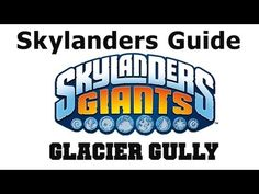 Skylanders Giants Glacier Gully Find All Collectibles - Chapter 5