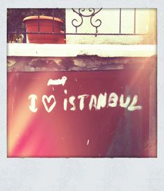 We love Istanbul!