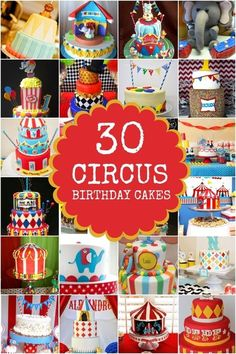 30 Boy's Birthday Party Circus Cakes Ideas www.spaceshipsandlaserbeams.com