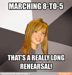 8-to-5 haha :) MARCHING BAND!!!  Some people are stupid.  Also at my high school,  some practices were 8-8.