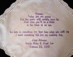 This lovely custom embroidered flower girl hankie will become her something old on her wedding day.It is embroidered with your flower girl's name, and signed by you with your wedding date.The hankie i..