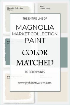 Magnolia Market Collection Paints Color Matched To Behr Fixer Upper Joanna Gaines Paint