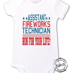 a489bf1396 Funny 4th of July shirt for kids, Assistant Fireworks Technician, Run for  your life