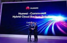 Huawei e Commvault lançam solução para backup de Nuvem Híbrida - EExpoNews