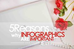 5 Reasons why Infographics are Important #infographics #bloggingtips #blogging #content #visualcontent #infografis