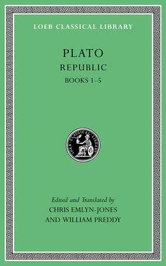 Republic, Volume I: Books 1-5, in a new translation from Harvard University Press