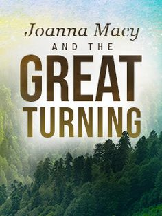 Watch Joanna Macy & The Great Turning instantly on FMTV! https://www.fmtv.com/watch/joanna-macy-and-the-great-turning