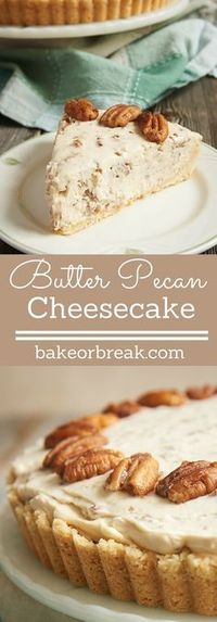 If butter pecan is your favorite ice cream, then this Butter Pecan Cheesecake may very well be your favorite cheesecake! It is filled with buttery, toasty pecans, and it is absolutely fantastic! - Bake or Break ~ http://www.bakeorbreak.com