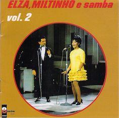 J'adore les volumes 1 (Elza, Miltinho e Samba - 1967) et 3 (Elza, Miltinho e Samba Vol. 3 - 1969) du couple assez improbable Elza Soares e Miltinho. Ayant fait momentanément l'impasse sur le Elza, Miltinho e Samba Vol. 2 (1968), je m'y colle enfin. Sans...